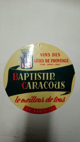 PLAQUE TÔLE ÉMAILLÉE VINS DE PROVENCE BATISTIN CARACOUS