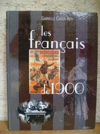 Les français de 1900 de Cadier-Rey