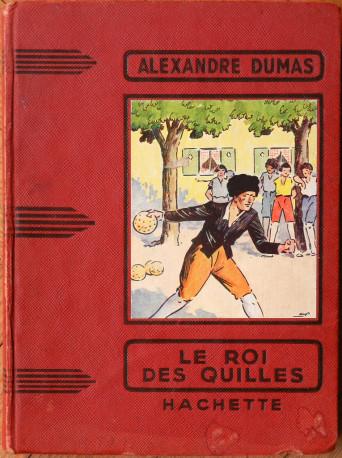 Alexandre Dumas, le roi des quilles, année 1952, vintage