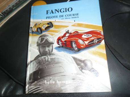 FANGIO Pilote de Course 1959 Editions Belle Humeur