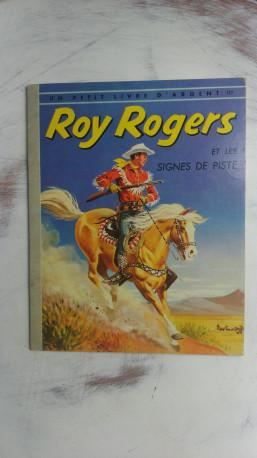 ROY ROGERS et les Signes de Piste , livre VINTAGE