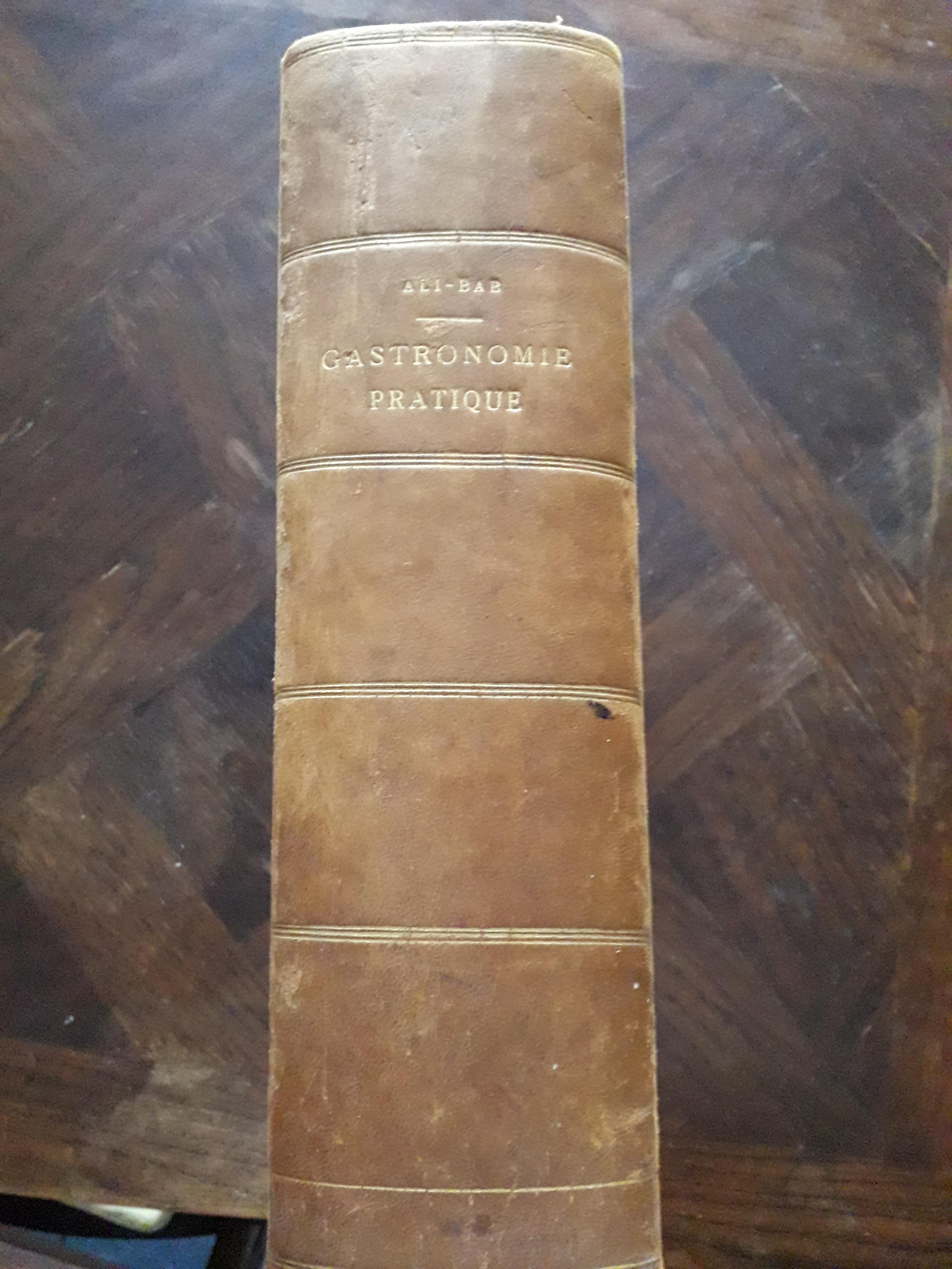 Livre Ancien De Cuisine Gastronomie Pratique Par Ali Bab De 1923